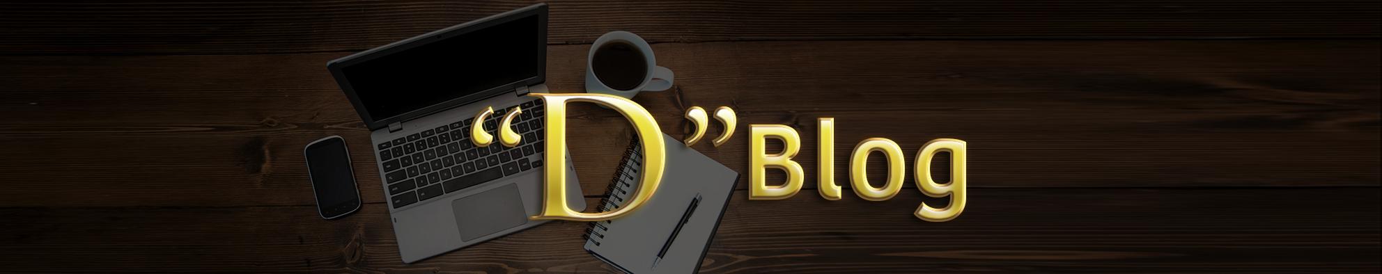 """""""D"""" Blog"""